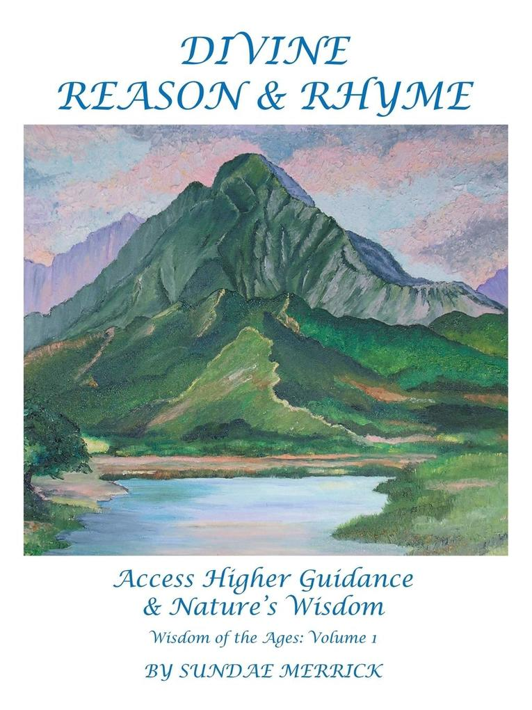 Divine Reason and Rhyme, Access Higher Guidance and Nature's Wisdom als Taschenbuch