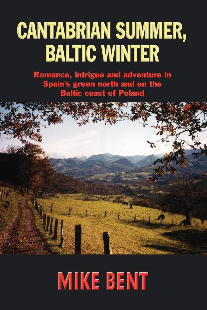 Cantabrian Summer, Baltic Winter als Taschenbuch