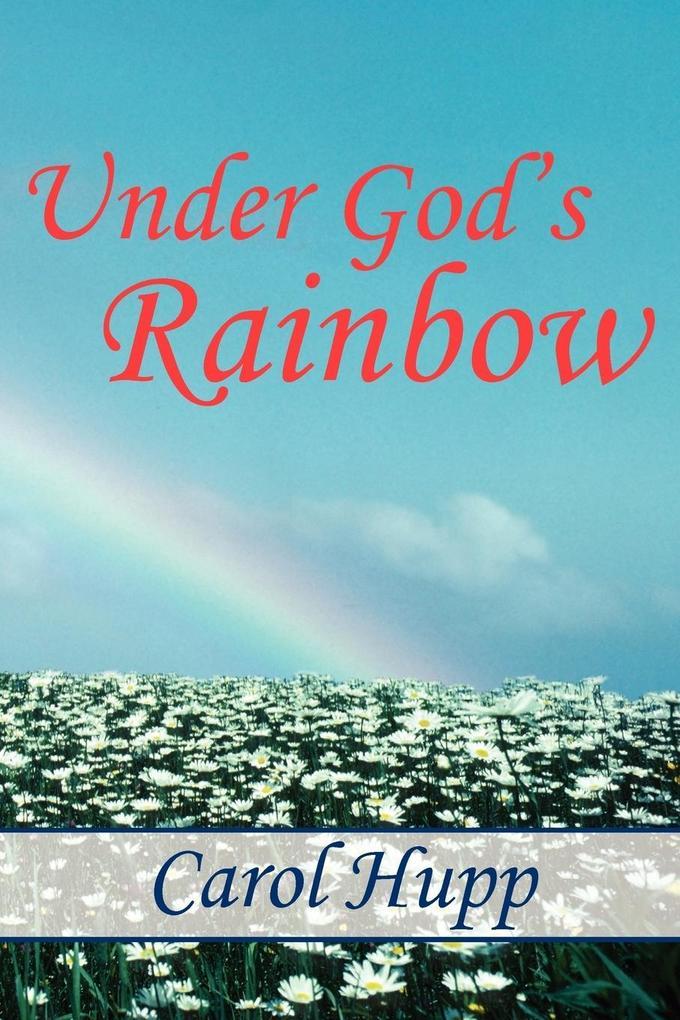 Under God's Rainbow als Taschenbuch