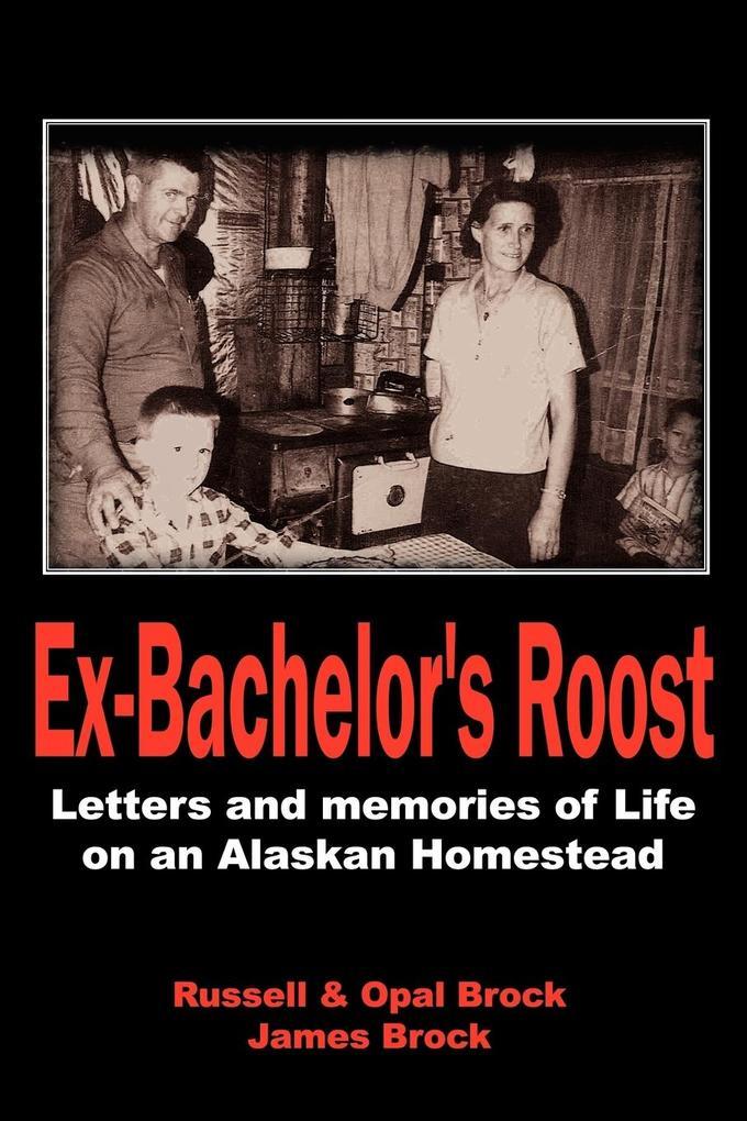 Ex-Bachelor's Roost als Taschenbuch