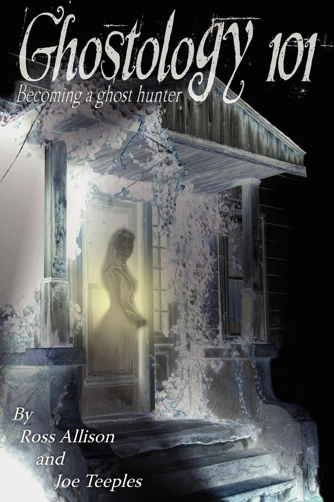Ghostology 101 als Taschenbuch