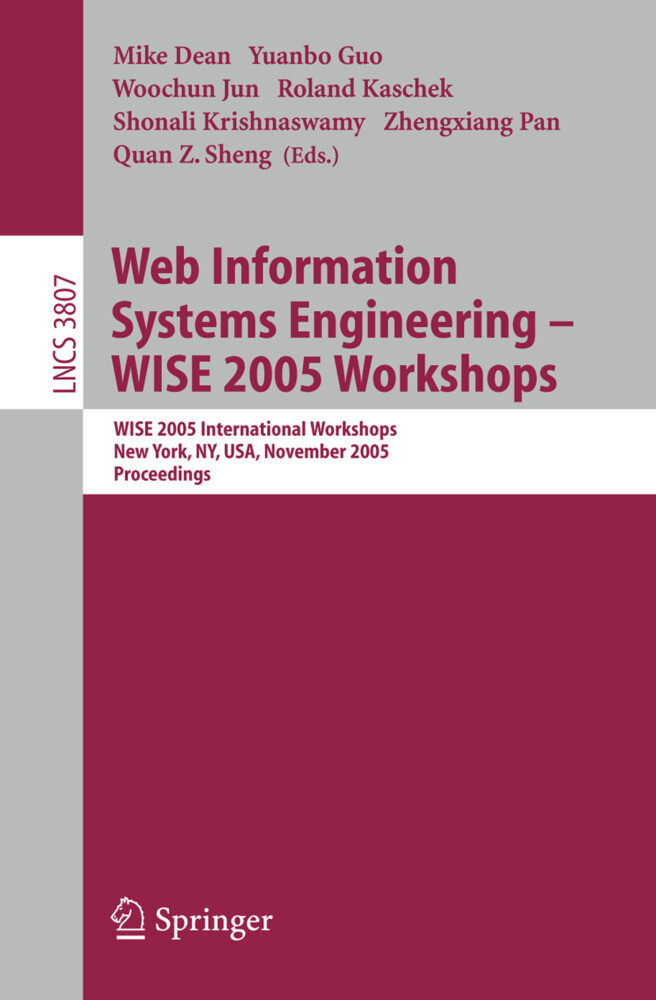 Web Information Systems Engineering - WISE 2005 Workshops als Buch