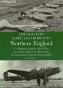 The Military Airfields of Britain Northern England als Taschenbuch