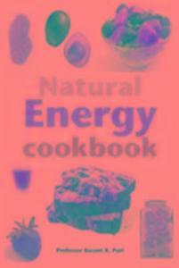 The Natural Energy Cookbook als Taschenbuch