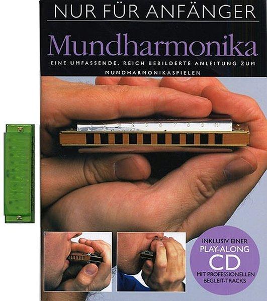 Nur Für Anfänger - Mundharmonika (Komplettset Buch, CD und Mundharmonika) als Buch