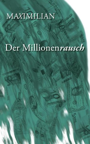 Der Millionenrausch als Buch