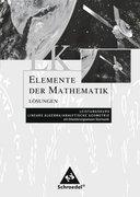 Elemente der Mathematik. Lösungen. LK. Sekundarstufe 2. Allgemeine Ausgabe 2001