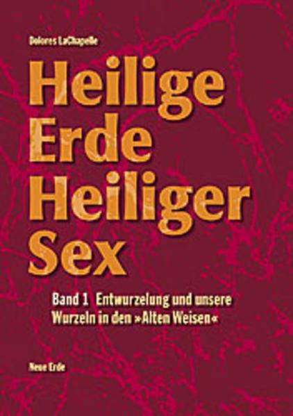 Heilige Erde. Heiliger Sex 1 als Buch