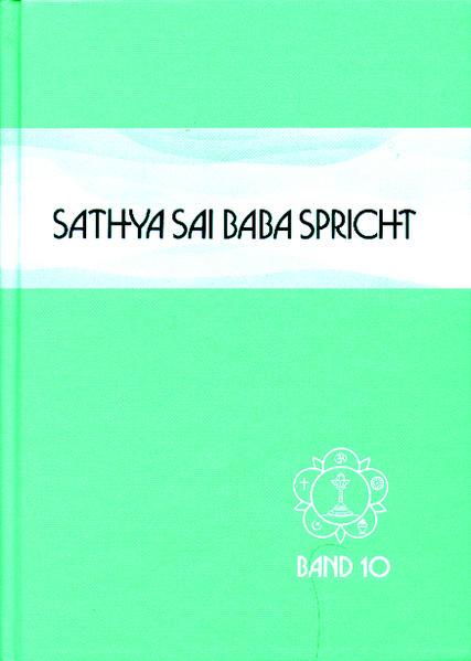Sathya Sai Baba spricht Band 10 als Buch