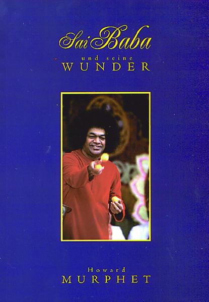 Sai Baba und seine Wunder als Buch