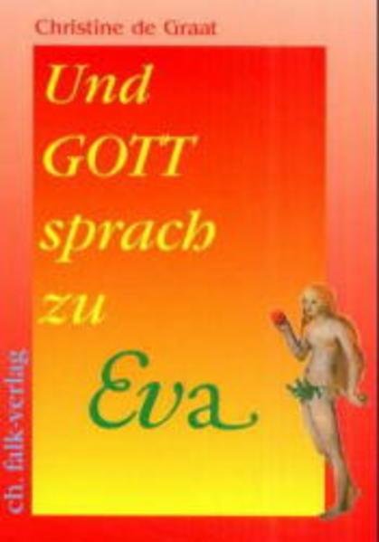 Und Gott sprach zu Eva... als Buch