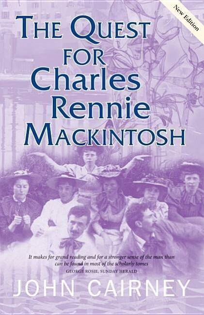 The Quest for Charles Rennie Mackintosh als Buch