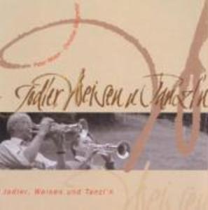 Jodler,Weisen und Tanzl'n als CD