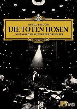 Die Toten Hosen - Nur zu Besuch (Unplugged im Wiener Burgtheater) als DVD