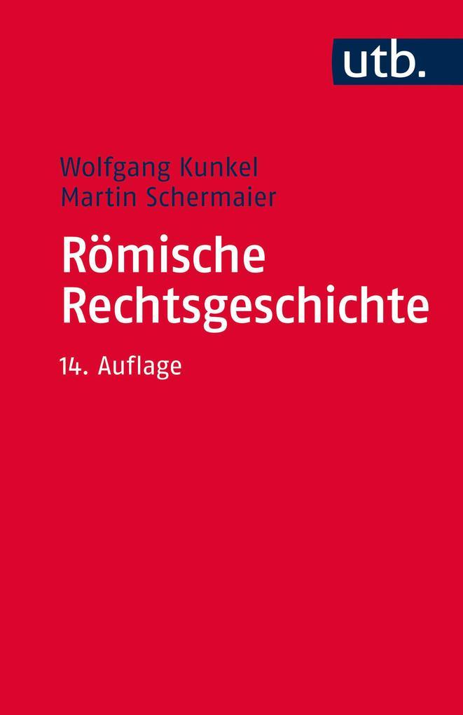 Römische Rechtsgeschichte als Taschenbuch