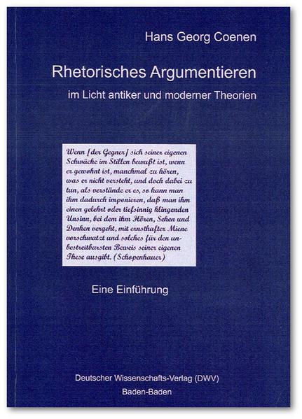 Rhetorisches Argumentieren im Licht antiker und moderner Theorien als Buch