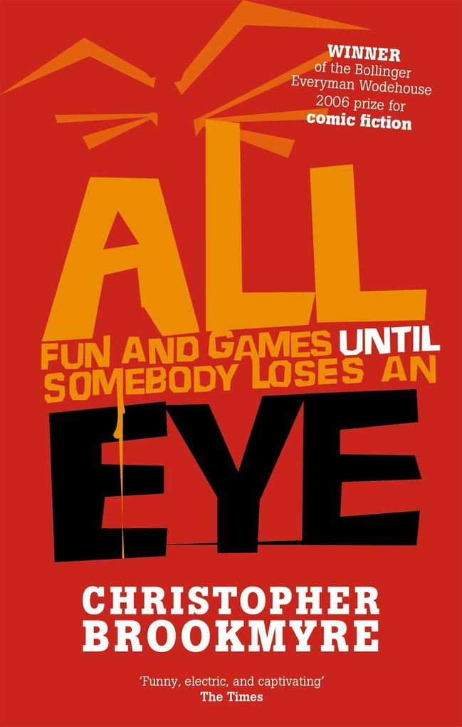 All Fun And Games Until Somebody Loses An Eye als Taschenbuch