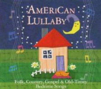 American Lullaby-Folk,Country,Gospel&Bedtime Songs als CD