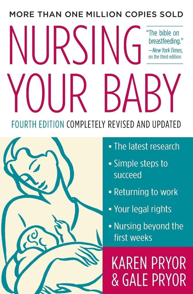 Nursing Your Baby 4e als Buch