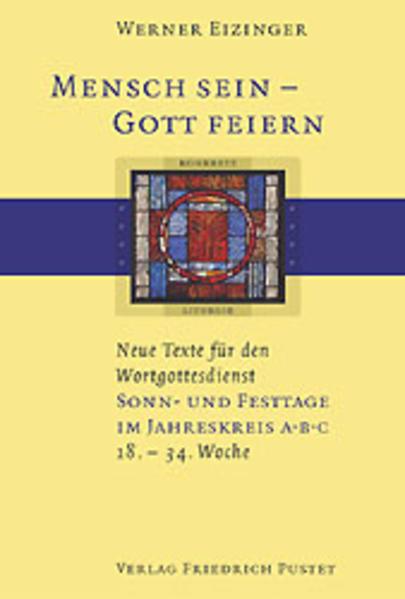 Mensch sein - Gott feiern. Sonn- und Feiertage im Jahreskreis A B C als Buch