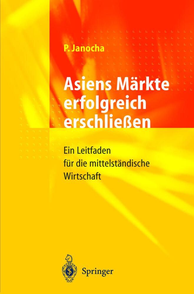 Asiens Märkte erfolgreich erschließen als Buch