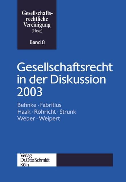 Gesellschaftsrecht in der Diskussion 2003 als Buch