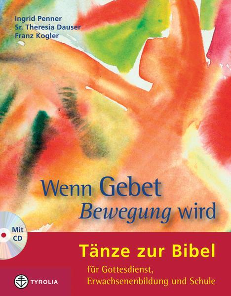 Wenn Gebet Bewegung wird als Buch