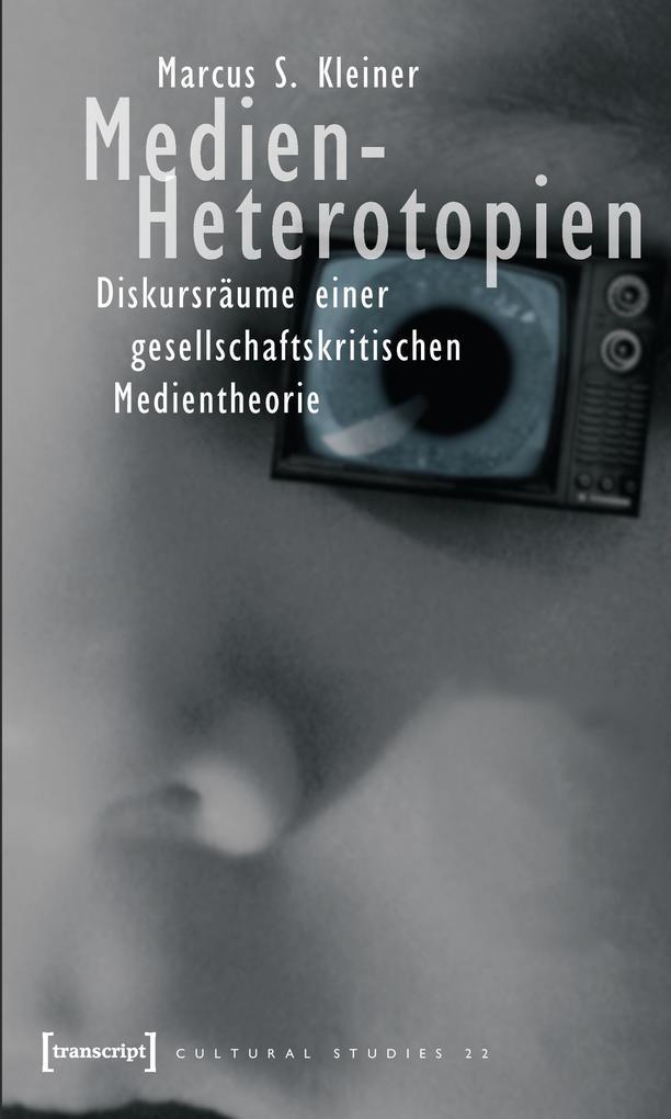 Medien-Heterotopien als Buch