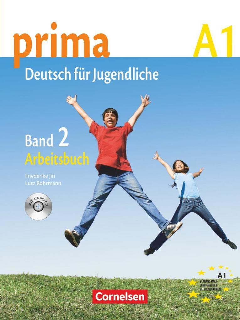 Prima A1- Deutsch für Jugendliche 2. Arbeitsbuch als Buch