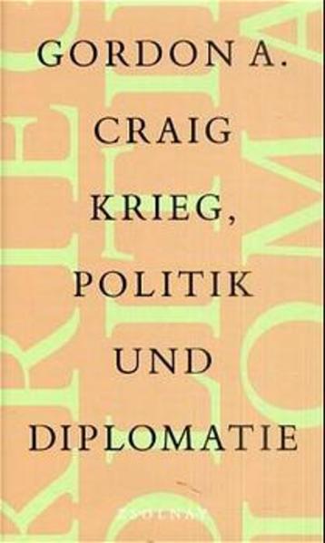 Krieg, Politik und Diplomatie als Buch