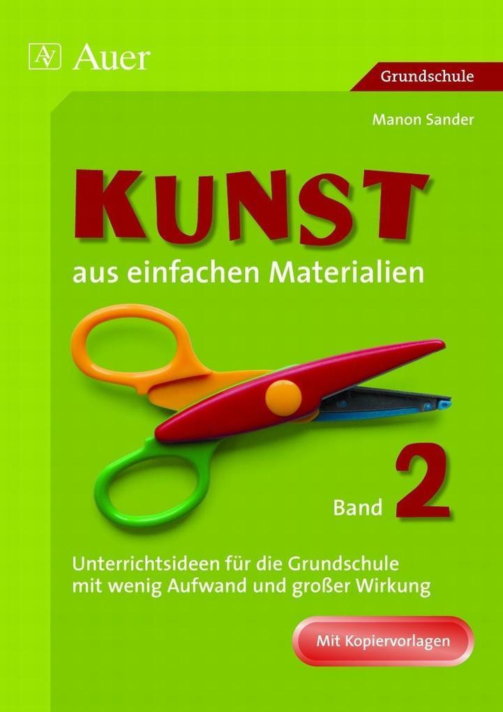 Kunst aus einfachen Materialien 2 als Buch