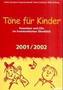 Töne für Kinder. Ausgabe 2001/2002