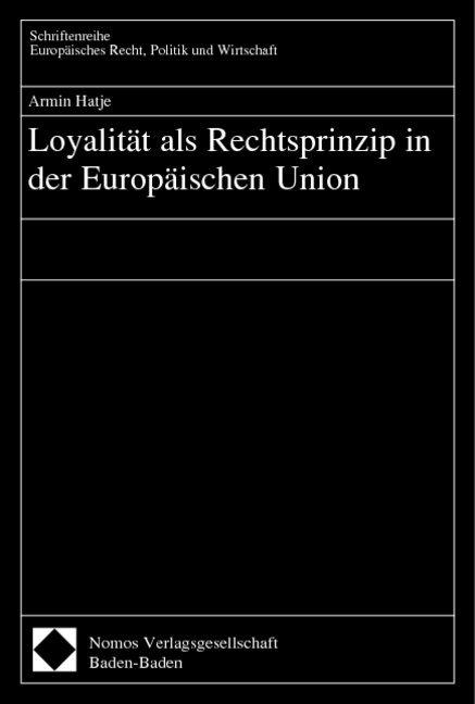 Loyalität als Rechtsprinzip in der Europäischen Union als Buch