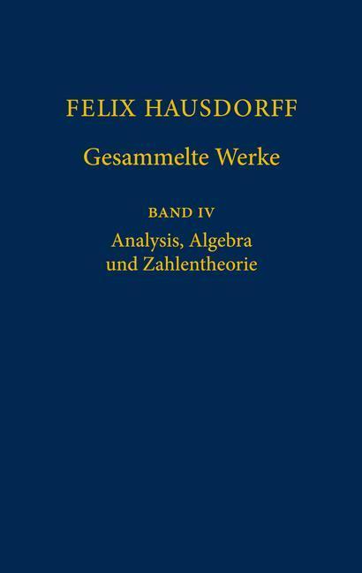Gesammelte Werke 4: Analysis, Algebra und Zahlentheorie als Buch