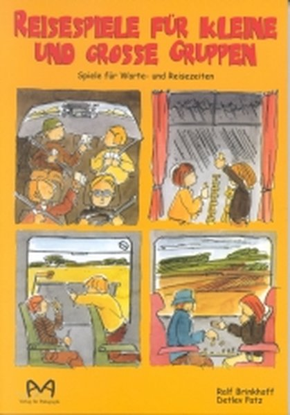 Reisespiele für kleine und große Gruppen als Buch