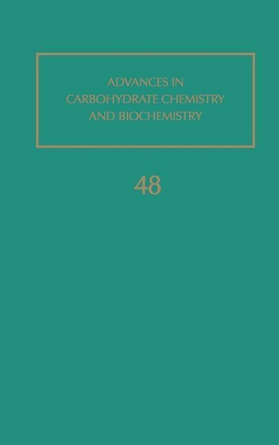 Advances in Carbohydrate Chemistry and Biochemistry als Buch