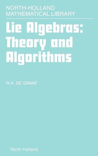 Lie Algebras: Theory and Algorithms als Buch