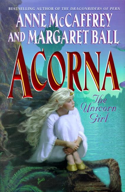 Acorna: The Unicorn Girl als Taschenbuch