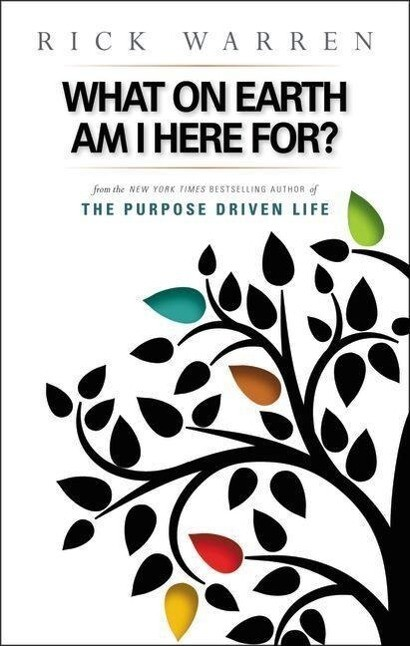 What on Earth Am I Here For? Purpose Driven Life als Taschenbuch