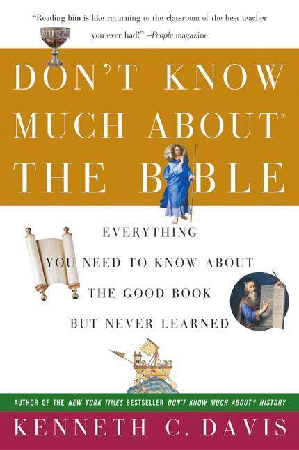 Don't Know Much about the Bible: Everything You Need to Know about the Good Book But Never Learned als Taschenbuch