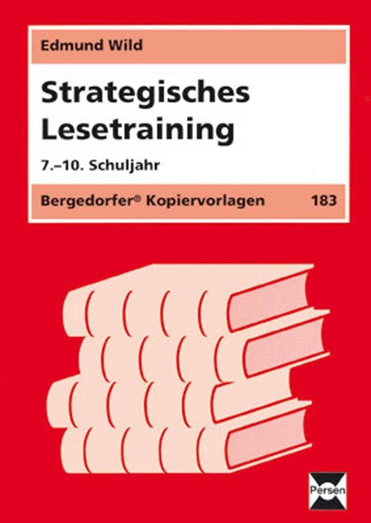 Strategisches Lesetraining. 7. - 10. Schuljahr als Buch