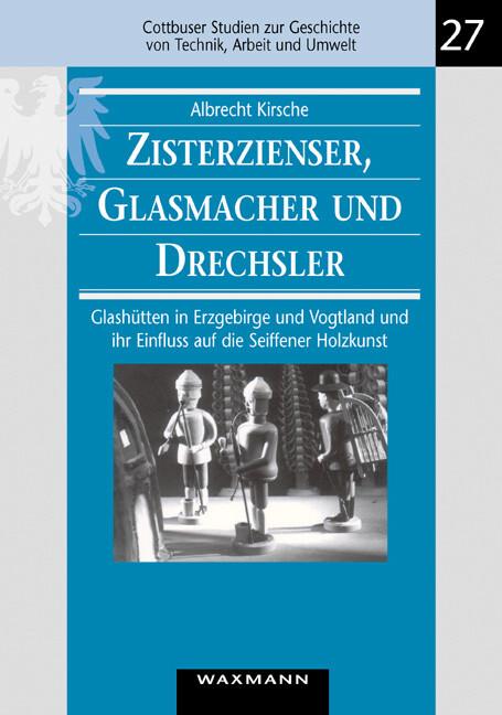 Zisterzienser, Glasmacher und Drechsler als Buch