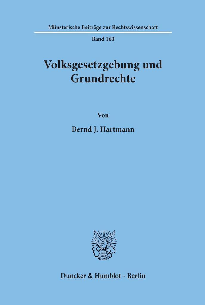 Volksgesetzgebung und Grundrechte als Buch