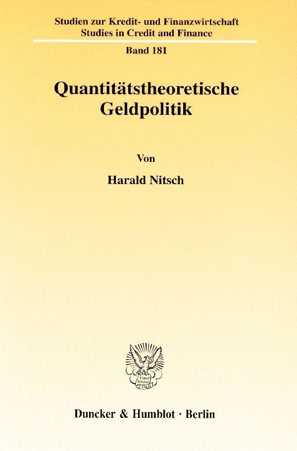 Quantitätstheoretische Geldpolitik als Buch von...
