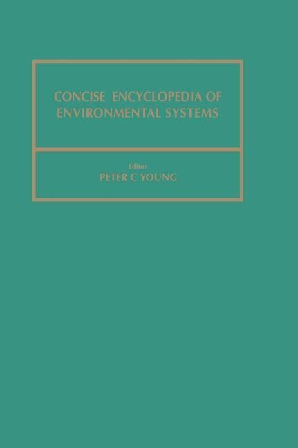 Concise Encyclopedia of Environmental Systems als Buch