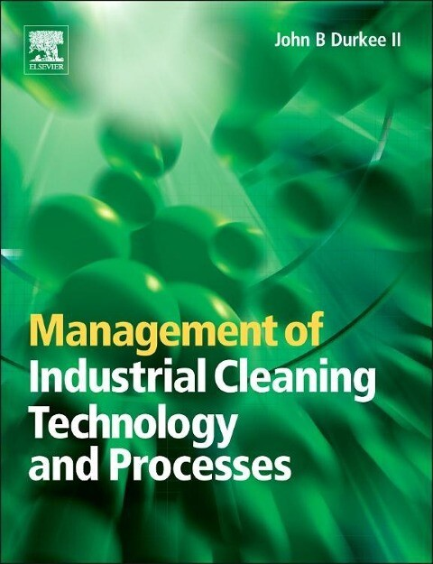 Management of Industrial Cleaning Technology and Processes als Buch