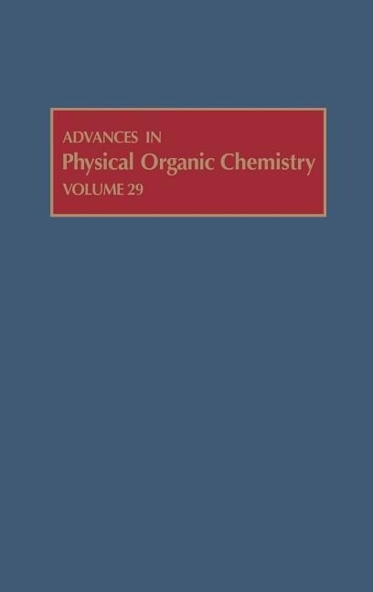 Advances in Physical Organic Chemistry als Buch