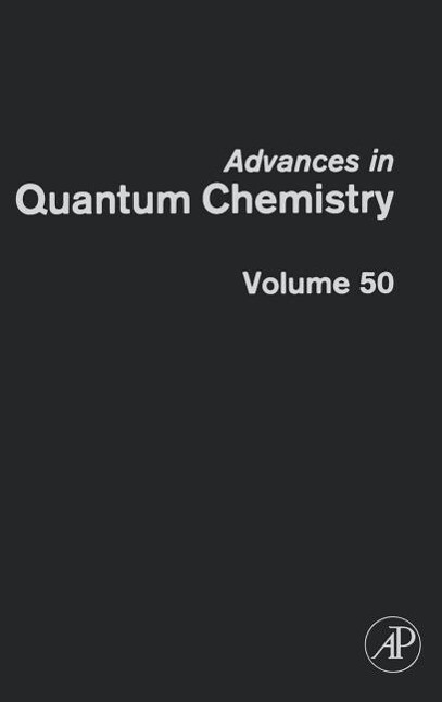 Advances in Quantum Chemistry: Response Theory and Molecular Properties als Buch