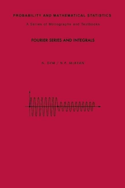 Fourier Series and Integrals als Taschenbuch