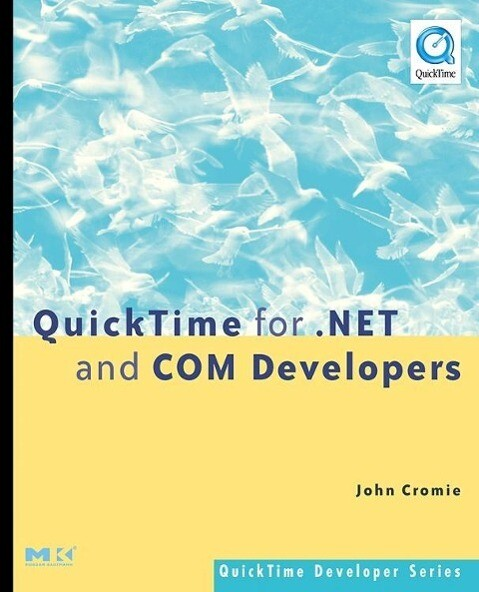 Quicktime for .Net and Com Developers als Buch